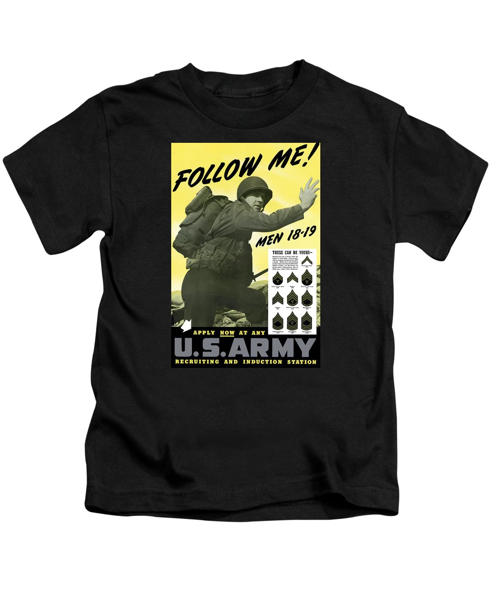 Army Kids T-Shirt featuring the painting Join The Us Army - Follow Me by War Is Hell Store