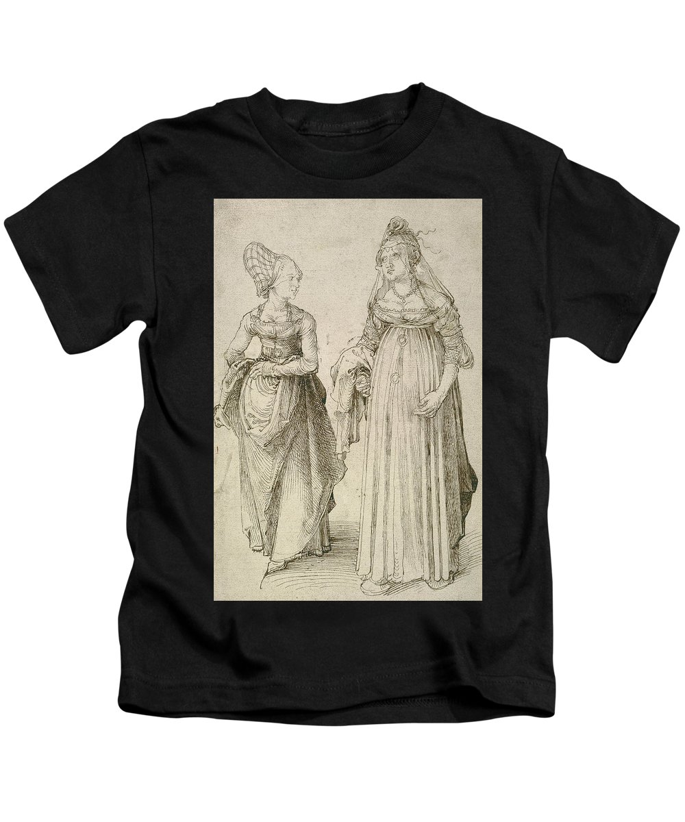 Albrecht Durer Kids T-Shirt featuring the drawing Lady In Venetian Dress Contrasted With A Nuremberg Hausfrau by Albrecht Durer