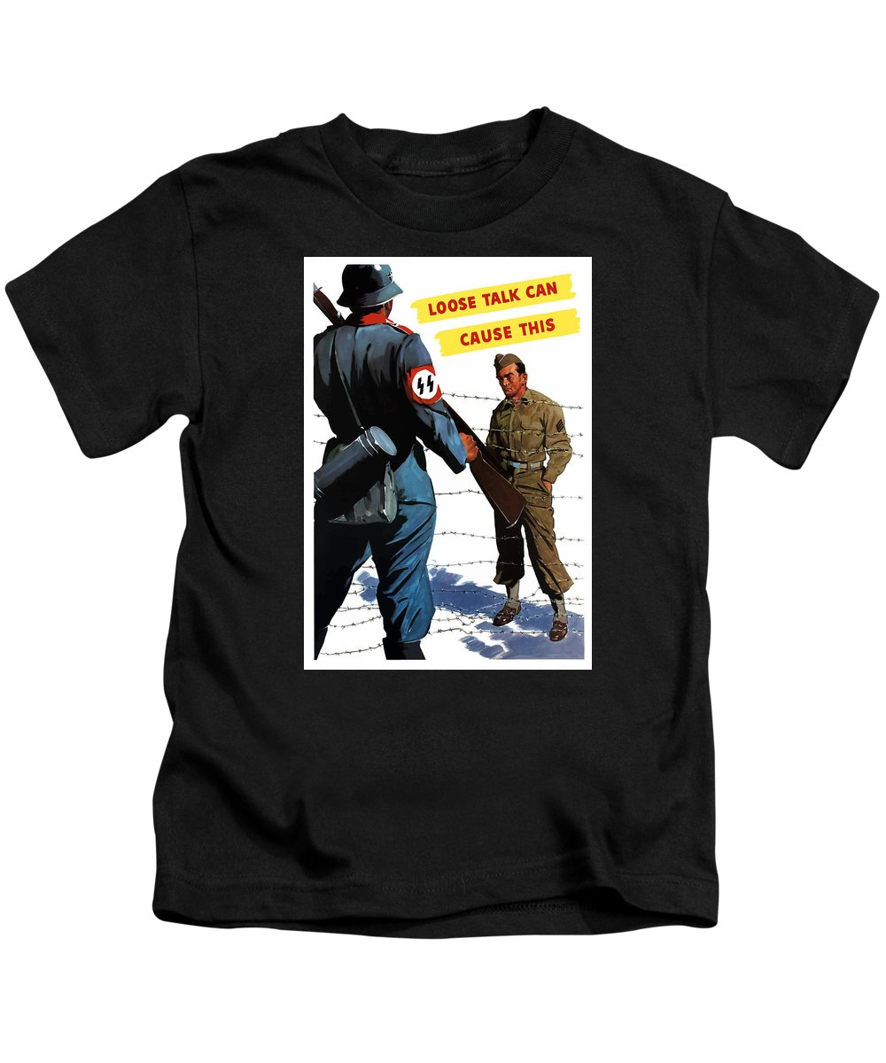 Pow Kids T-Shirt featuring the painting Loose Talk Can Cause -- Ww2 Propaganda by War Is Hell Store