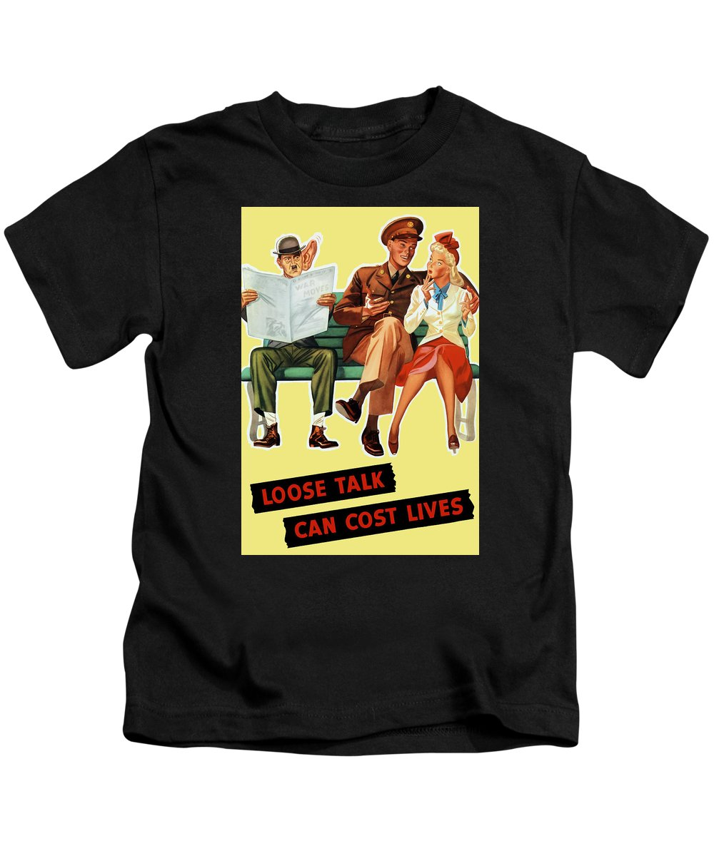 Wwii Kids T-Shirt featuring the painting Loose Talk Can Cost Lives - World War Two by War Is Hell Store