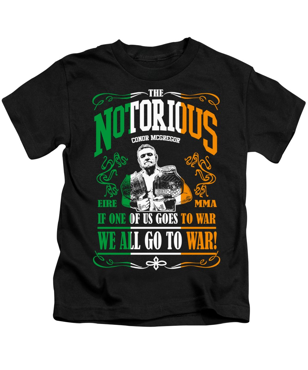 Conor Kids T-Shirt featuring the digital art Th Notorious Conor Mcgregor Inspired Design If One Of Us Goes To War We All Go To War by Robert Kelly