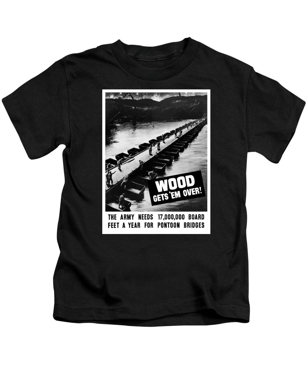 Wwii Kids T-Shirt featuring the mixed media Wood Gets 'em Over by War Is Hell Store