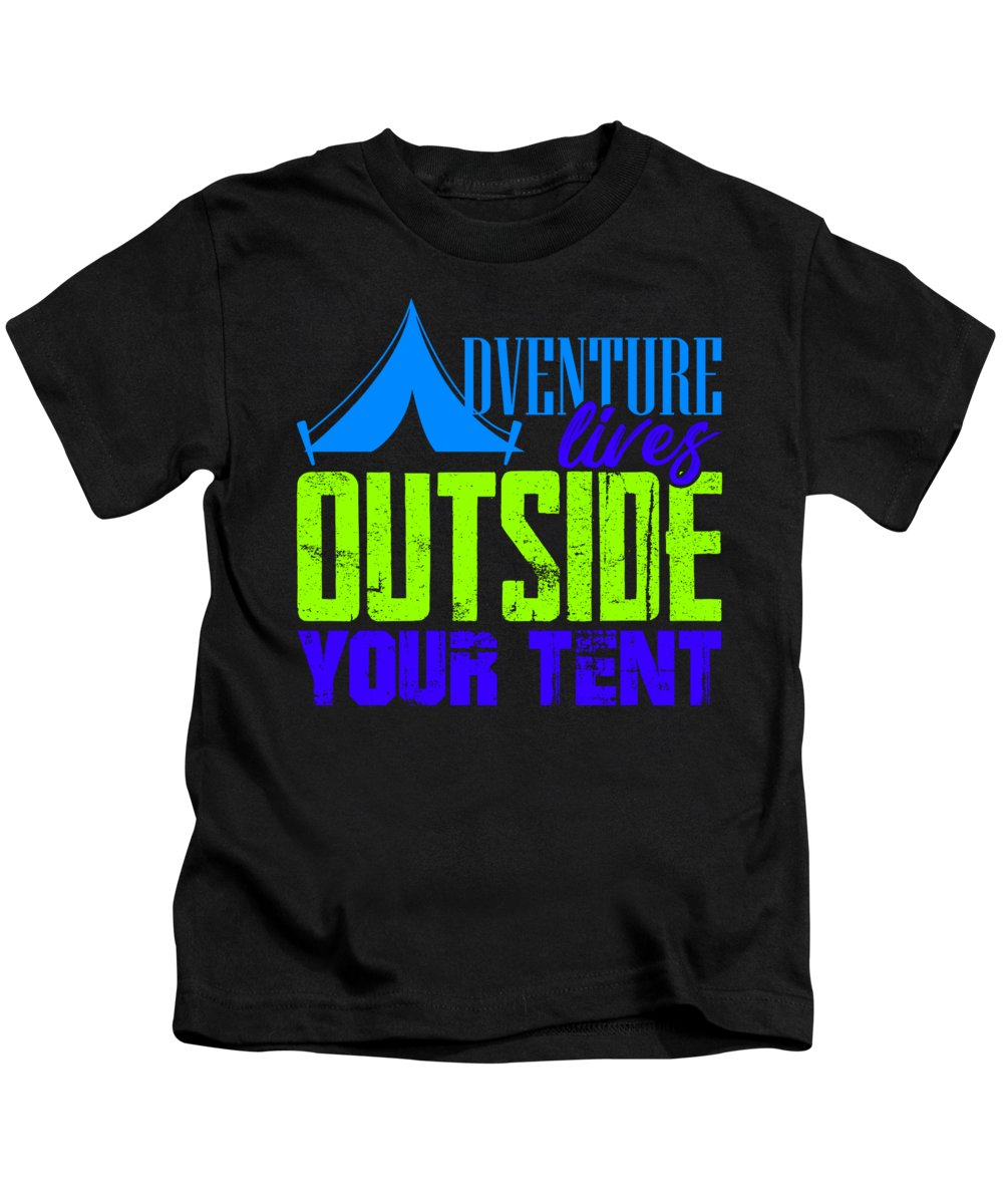 Camping Cabins Kids T-Shirt featuring the digital art Adventure Lives Outside Your Tent 3 by Kaylin Watchorn