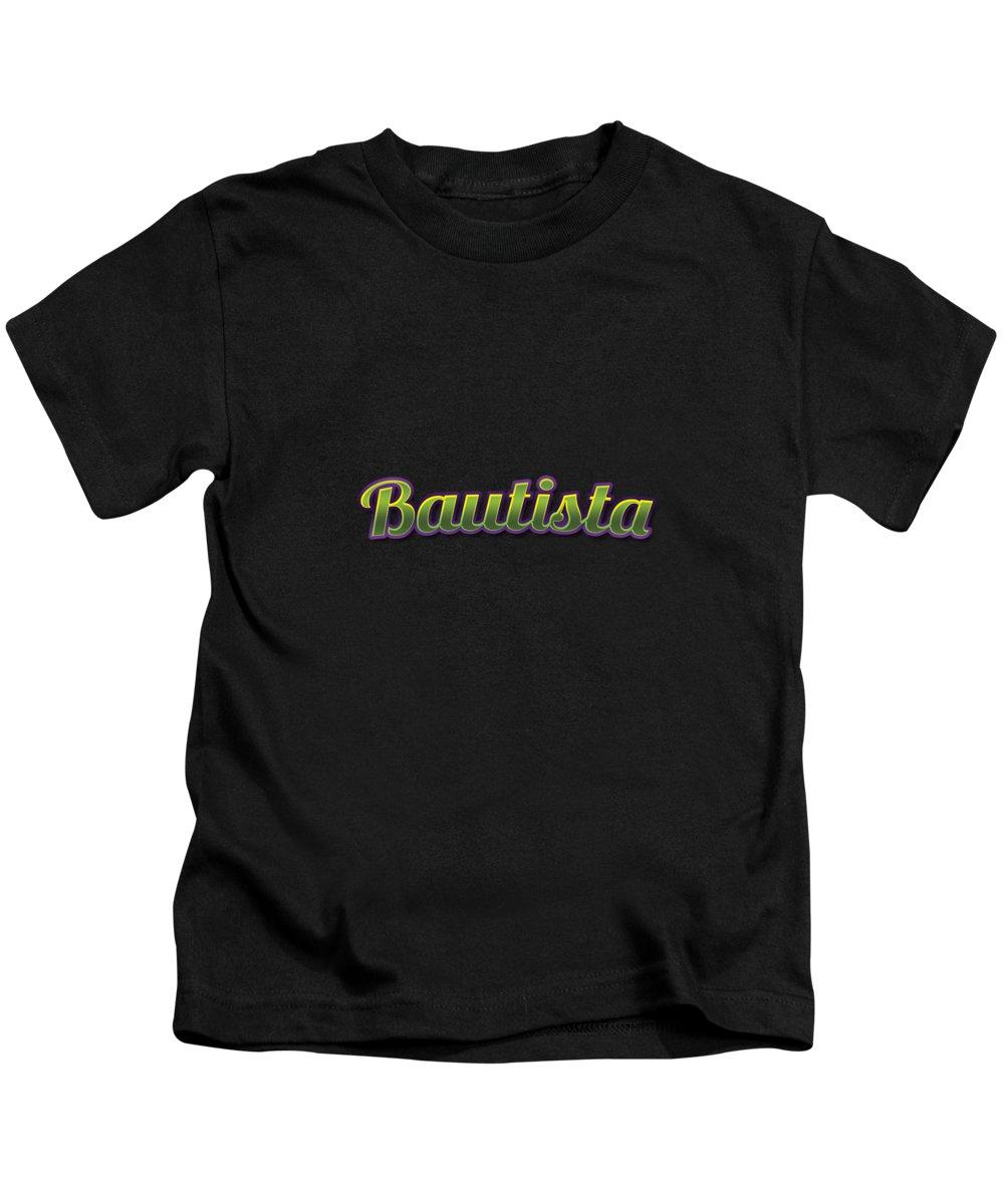 Bautista Kids T-Shirt featuring the digital art Bautista #bautista by TintoDesigns