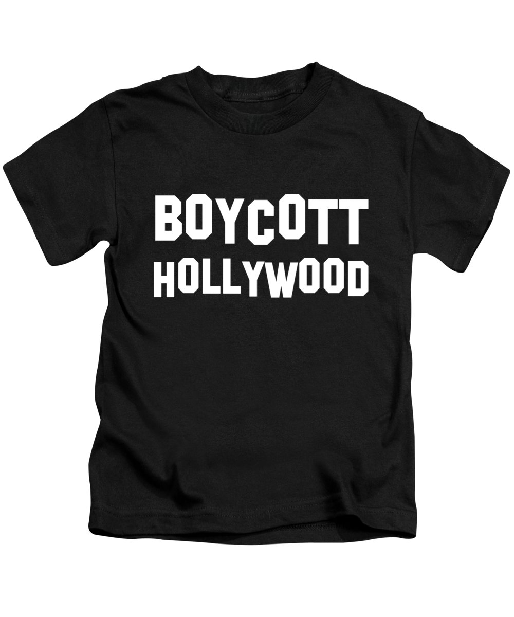 Cool Kids T-Shirt featuring the digital art Boycott Hollywood by Flippin Sweet Gear
