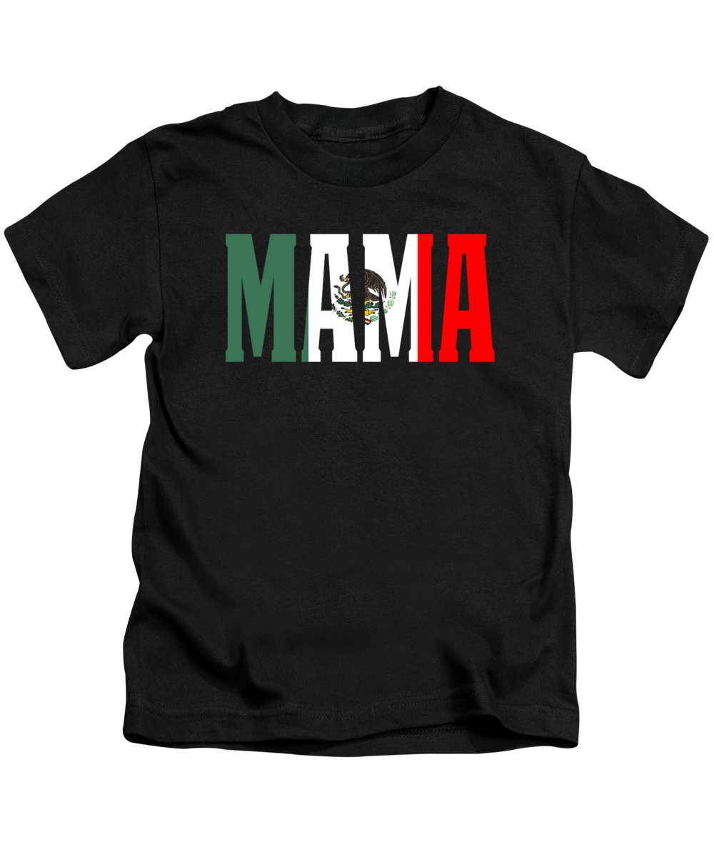 El-jefe Kids T-Shirt featuring the digital art Mama Gift Mexican Design Mexican Flag Design For Mexican Pride Clean by Funny4You