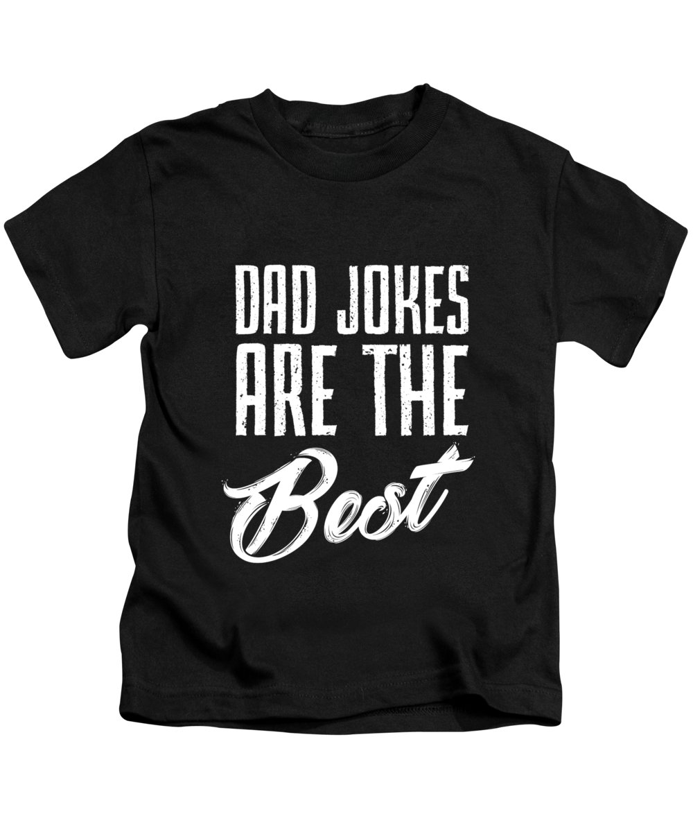 Big-foot Kids T-Shirt featuring the digital art Dad Jokes Are The Best by Andrea Robertson
