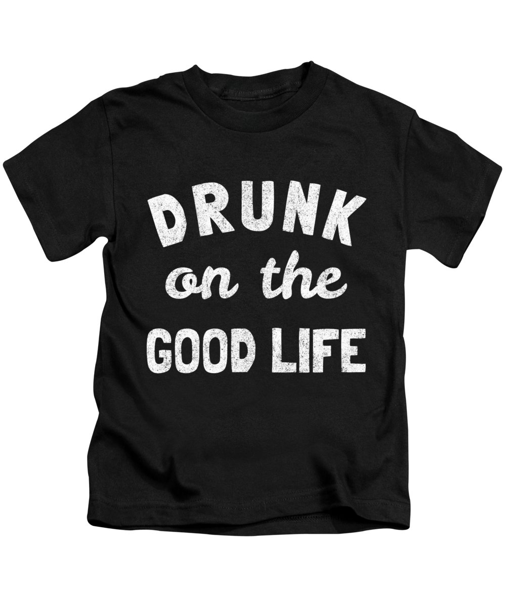 Valentines Day Kids T-Shirt featuring the digital art Drunk On The Good Life by Flippin Sweet Gear