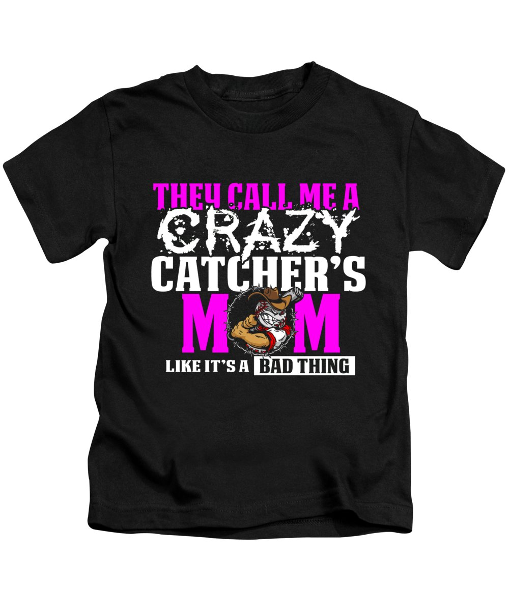 Baseball Kids T-Shirt featuring the digital art Funny Crazy Baseball Catchers Mom Design by Funny4You