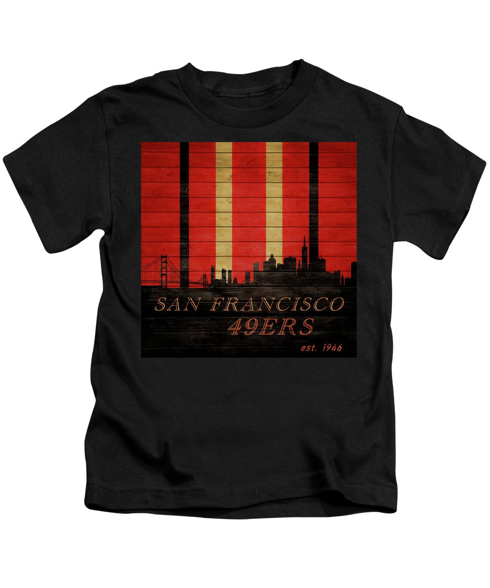 San Francisco 49ers Skyline On Wood Kids T-Shirt featuring the mixed media San Francisco 49ers Skyline On Wood by Dan Sproul