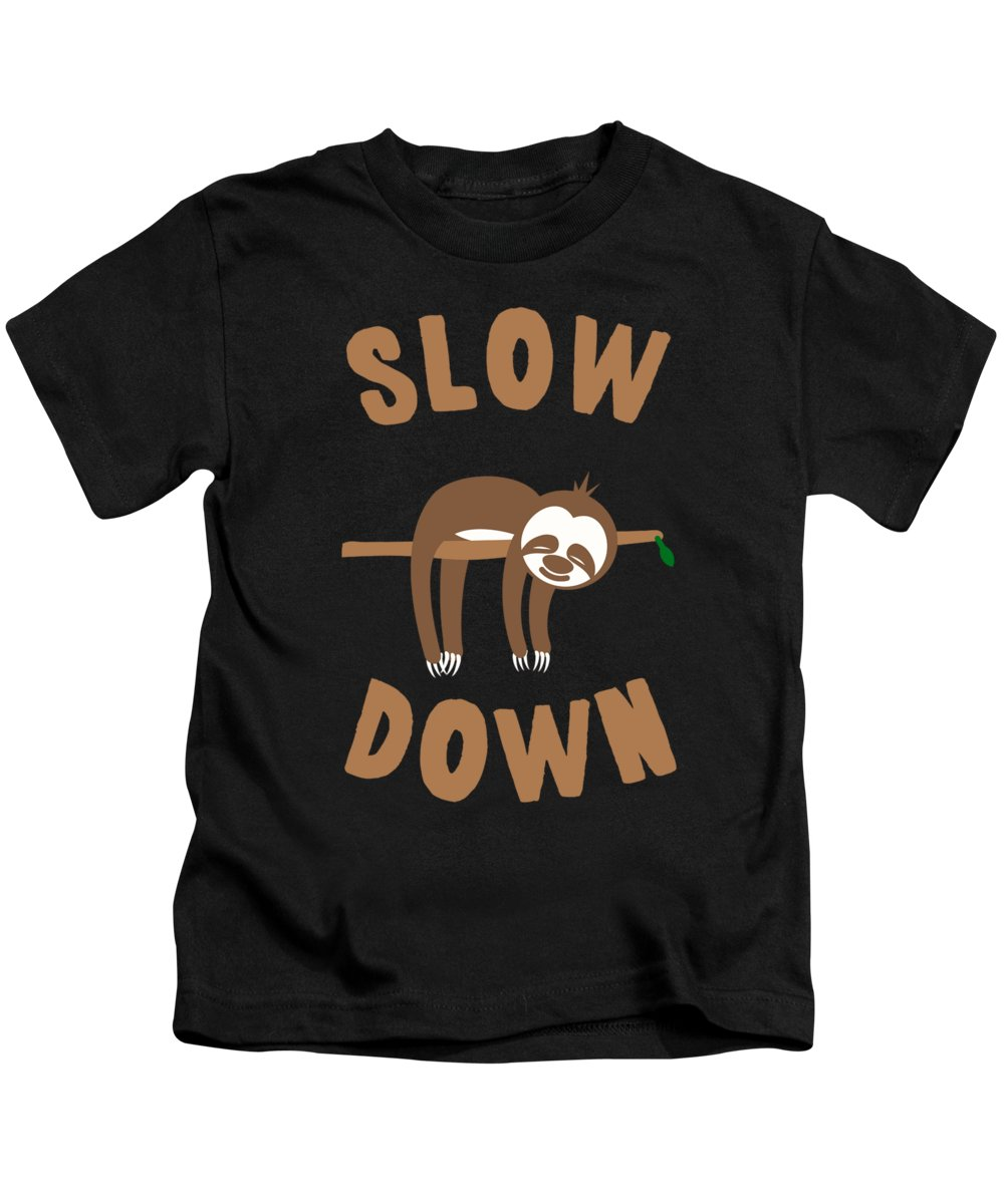 Cool Kids T-Shirt featuring the digital art Slow Down Sloth by Flippin Sweet Gear