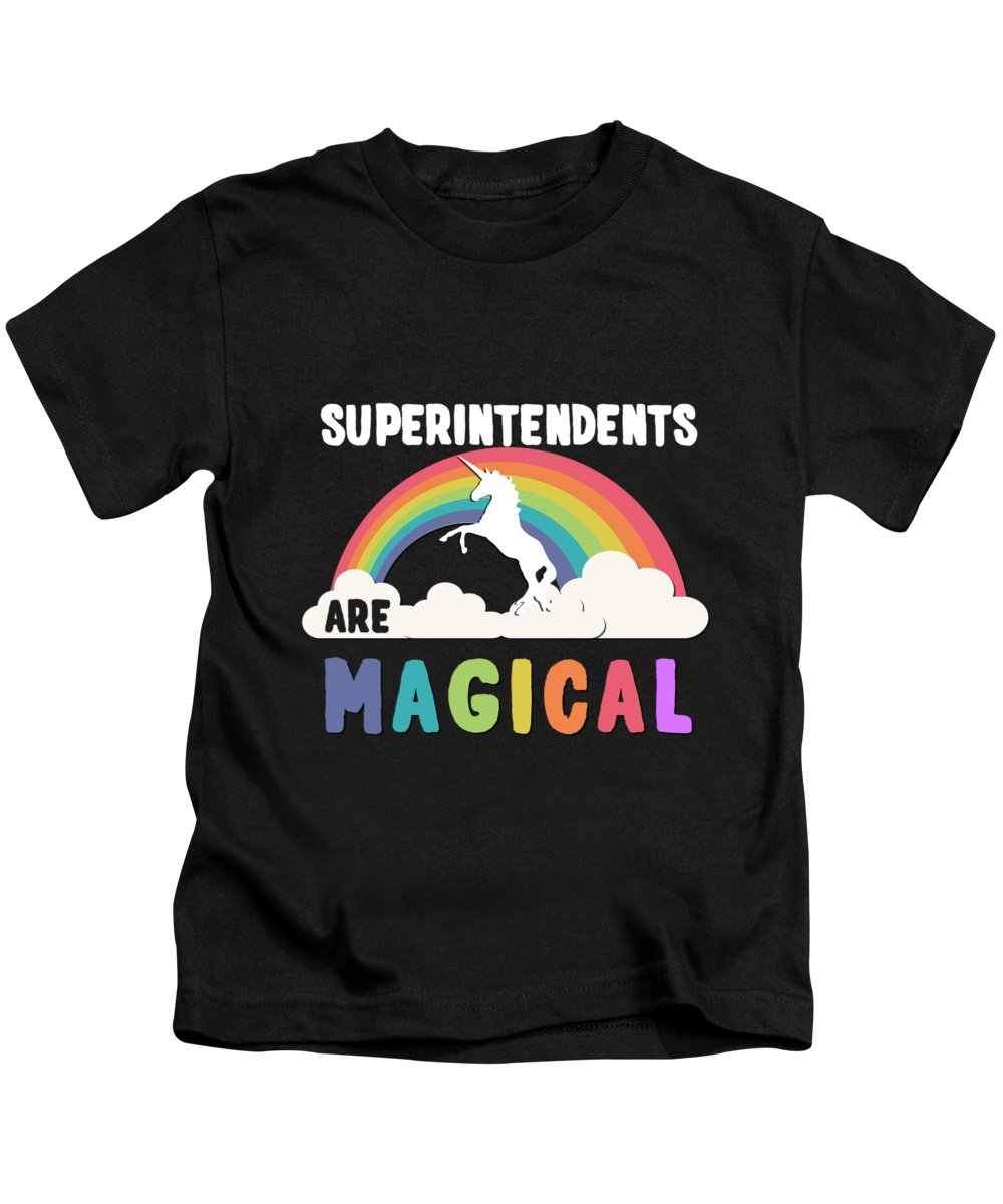 Unicorn Kids T-Shirt featuring the digital art Superintendents Are Magical by Flippin Sweet Gear
