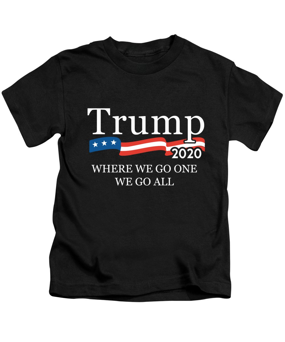 Maga Kids T-Shirt featuring the digital art Trump 2020 Where We Go One We Go All Qanon by Flippin Sweet Gear
