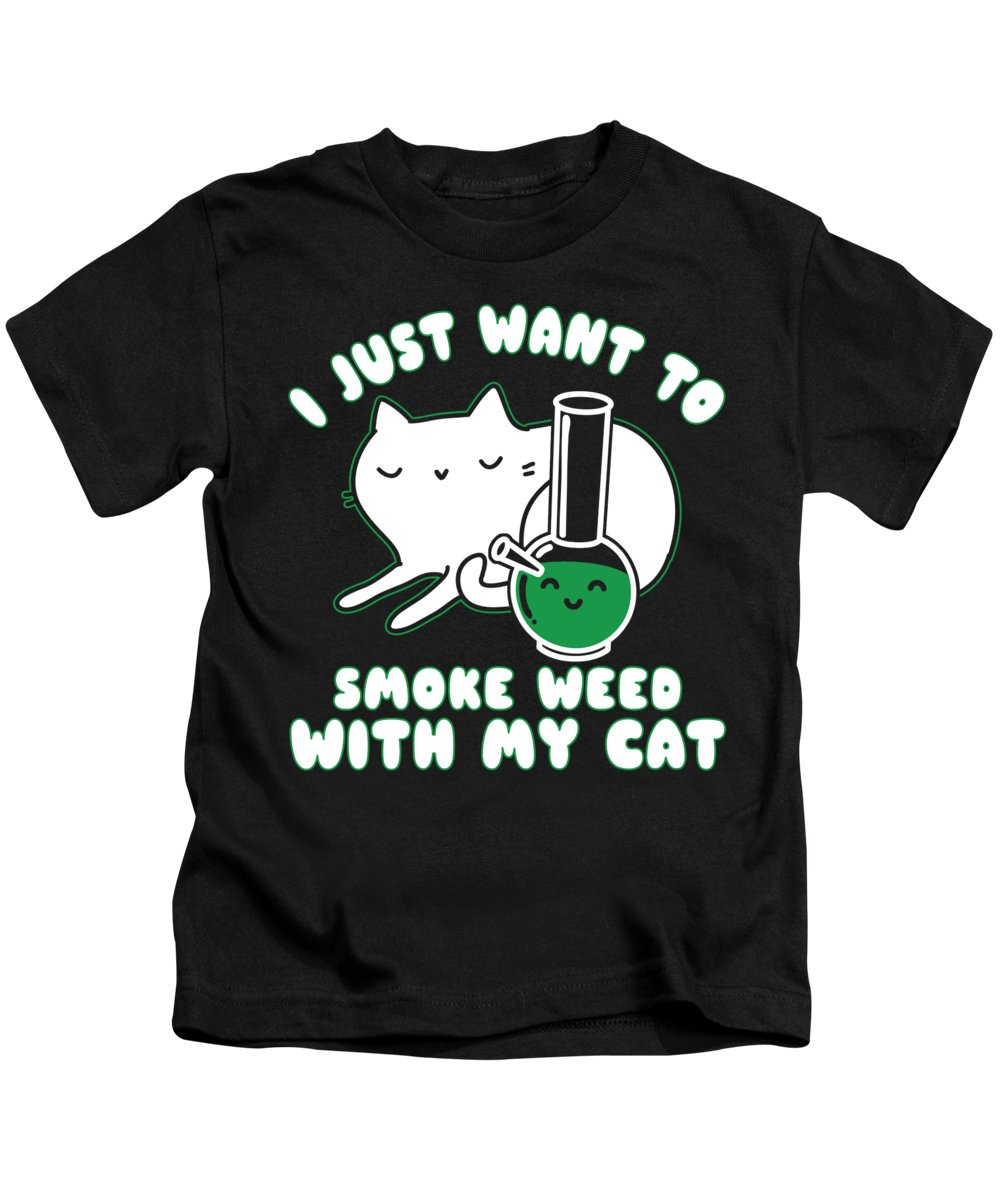 Smoke Weed Kids T-Shirt featuring the digital art I Just Want To Smoke Weed With My Cat by Jacob Zelazny