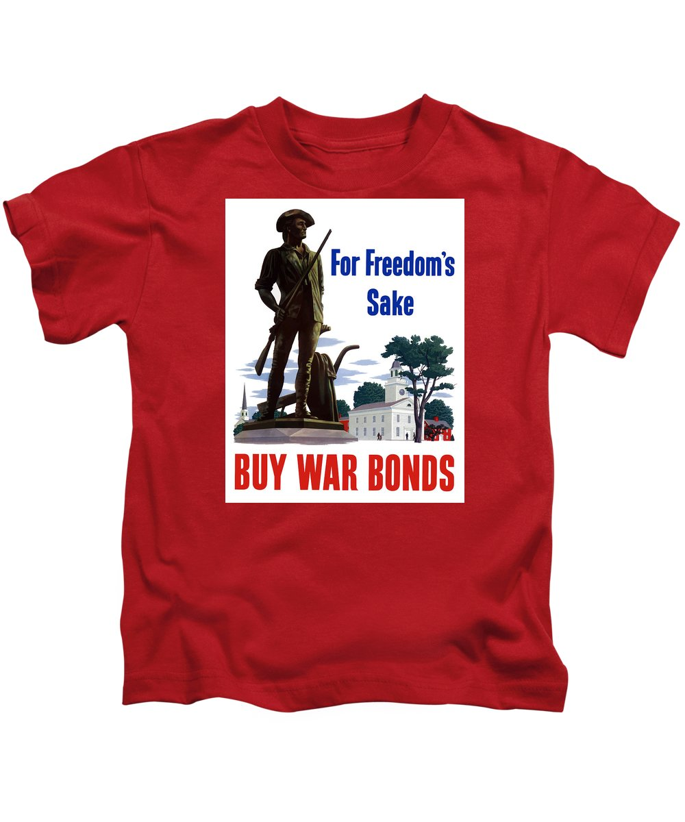 War Bonds Kids T-Shirt featuring the painting For Freedom's Sake Buy War Bonds by War Is Hell Store