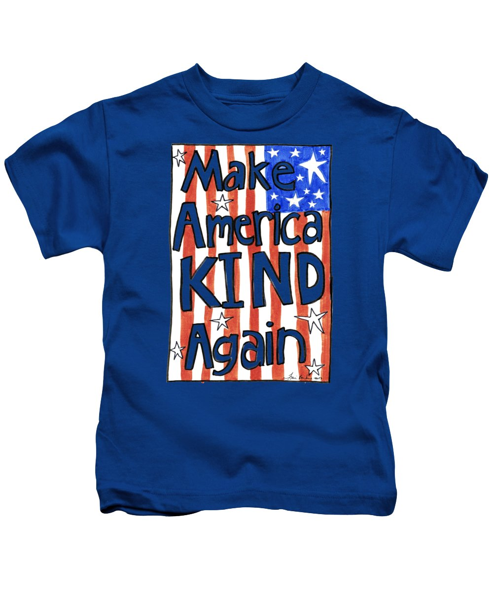 America Kids T-Shirt featuring the drawing Make America Kind Again by Traci Bunkers