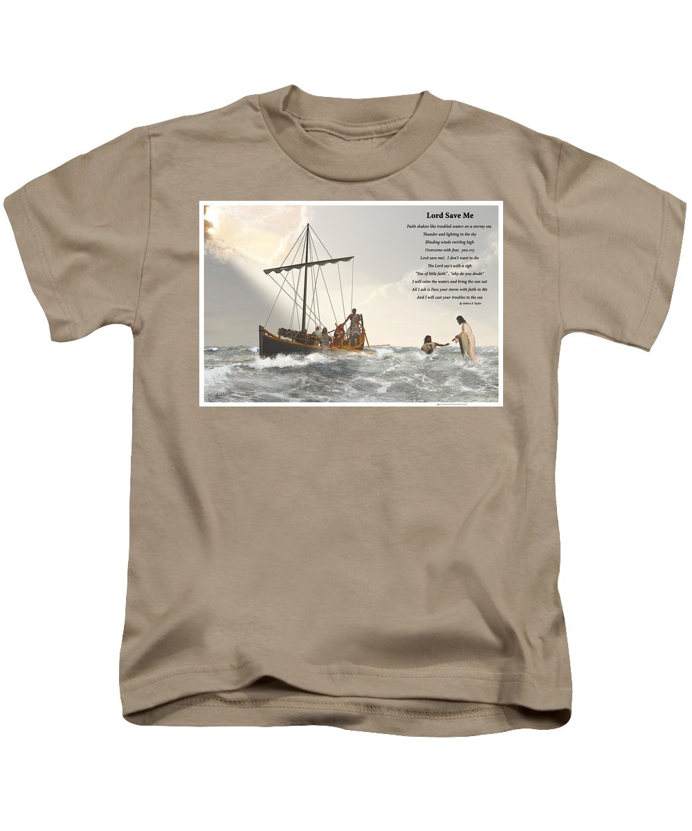 Christian Art Kids T-Shirt featuring the digital art Lord Save Me by Robert Taylor