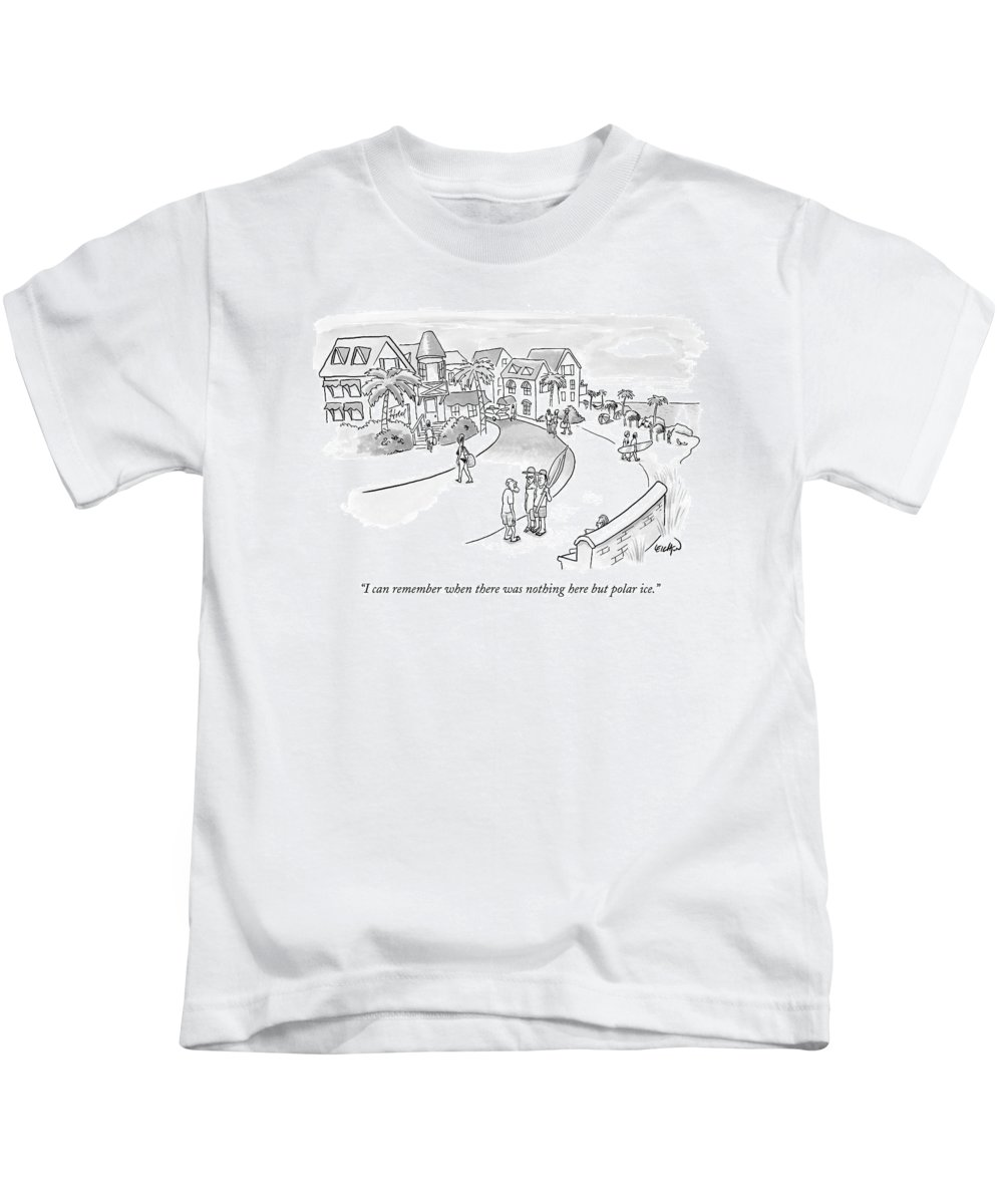 Real Estate Global Warming   (old Man Talking To Couple In Beach Front Condo Complex.) 122406 Rle Robert Leighton Kids T-Shirt featuring the drawing I Can Remember When There Was Nothing Here But by Robert Leighton