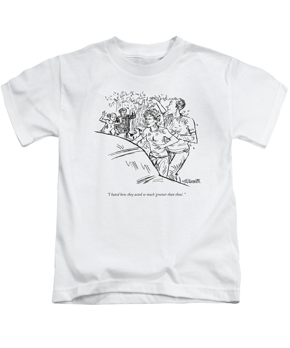 Green Kids T-Shirt featuring the drawing I Hated How They Acted So Much 'greener Than by William Hamilton