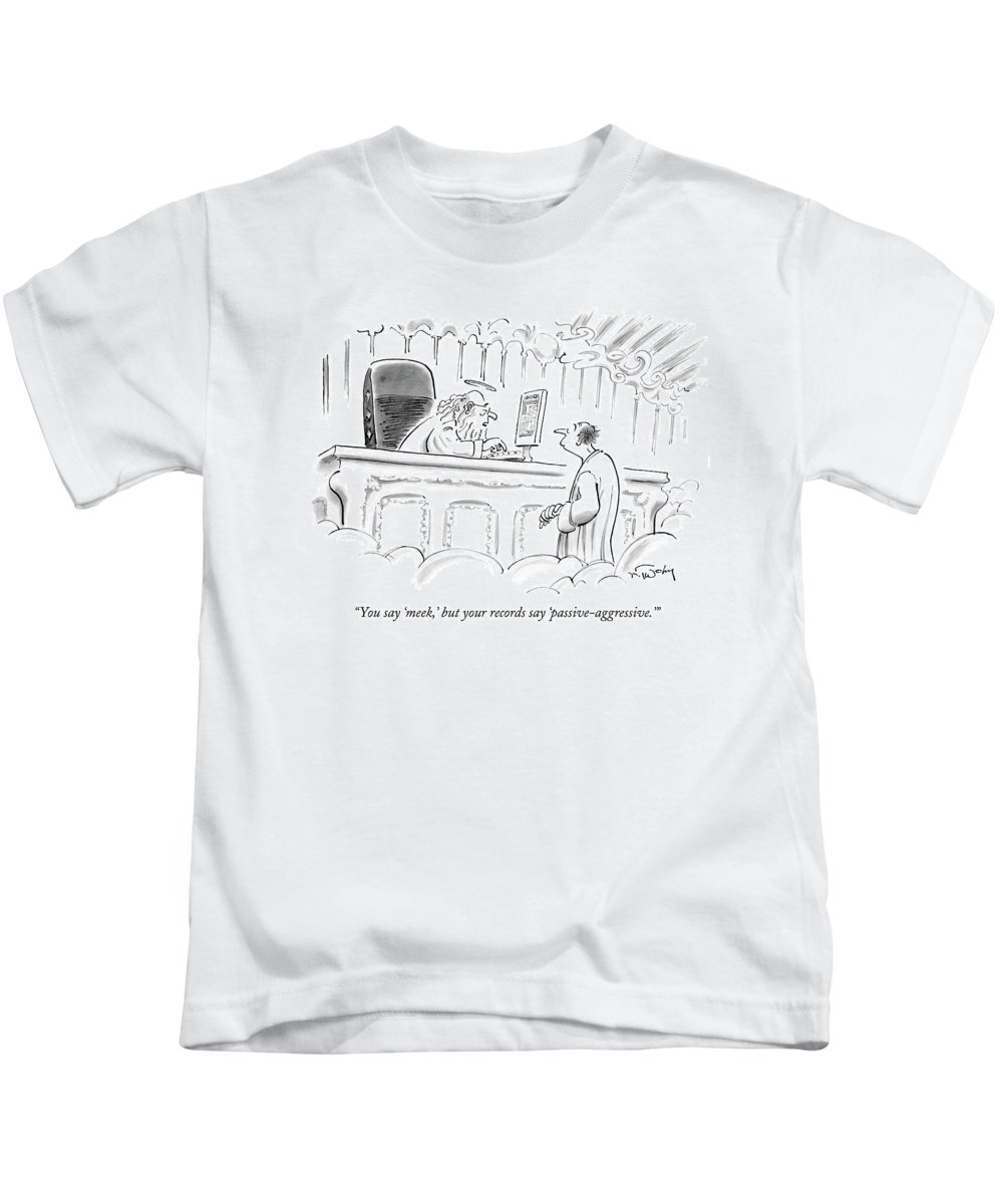 Judgment Kids T-Shirt featuring the drawing You Say 'meek by Mike Twohy