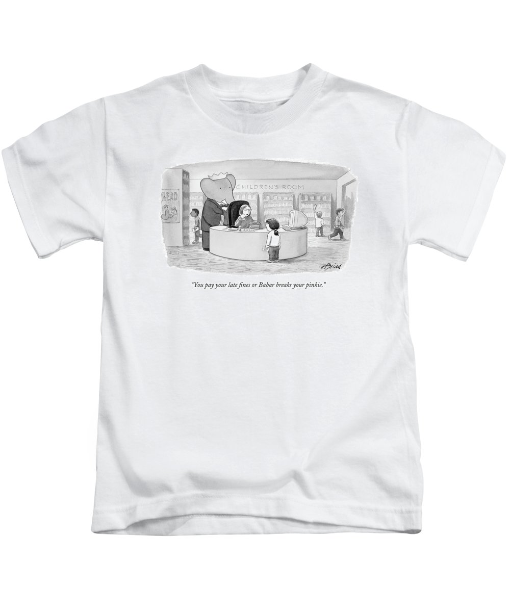 Fictional Characters Crime Violence    (librarian Threatening Child With Babar The Elephant Standing Behind Her.) 120674 Hbl Harry Bliss Kids T-Shirt featuring the drawing You Pay Your Late Fines Or Babar Breaks by Harry Bliss