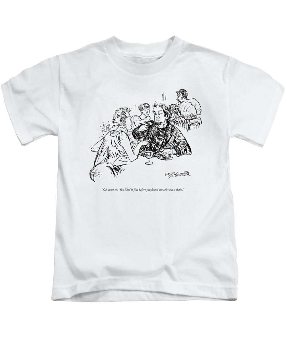 Restaurant Kids T-Shirt featuring the drawing Oh, Come On. You Liked It Fine Before You Found by William Hamilton