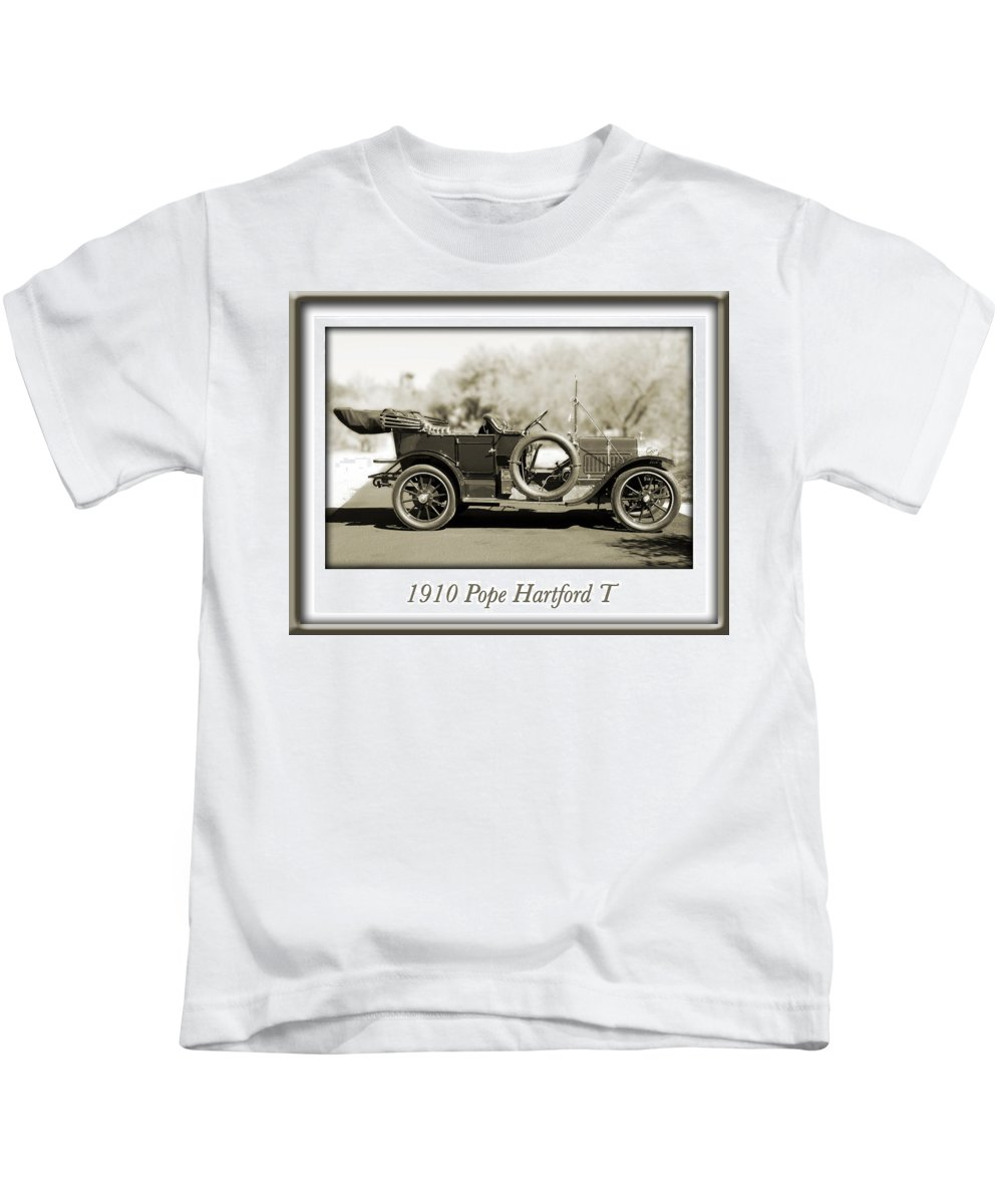 1910 Pope Hartford T Kids T-Shirt featuring the photograph 1910 Pope Hartford T by Jill Reger