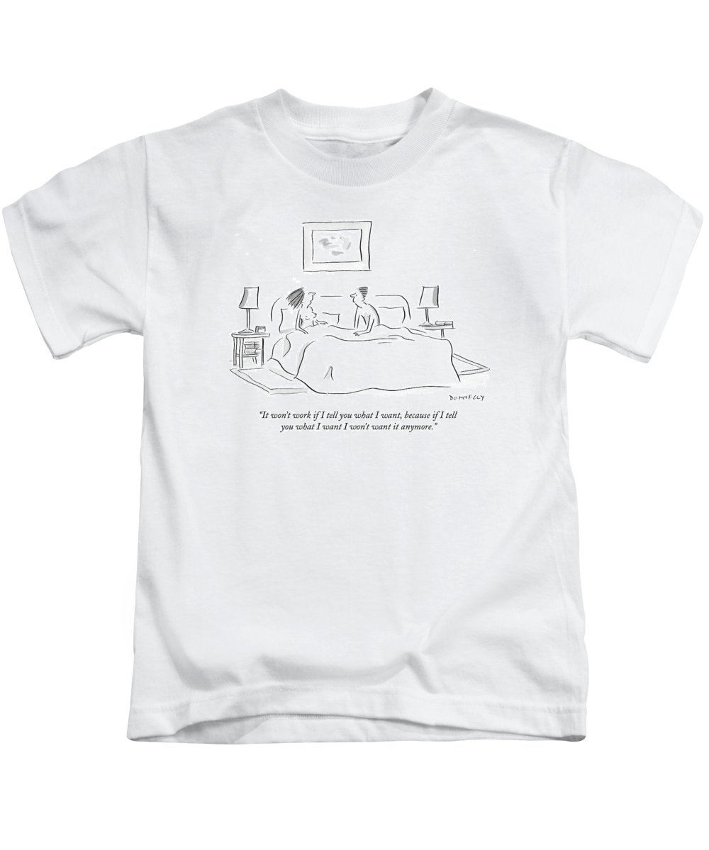 Men Kids T-Shirt featuring the drawing It Won't Work If I Tell You What I Want by Liza Donnelly