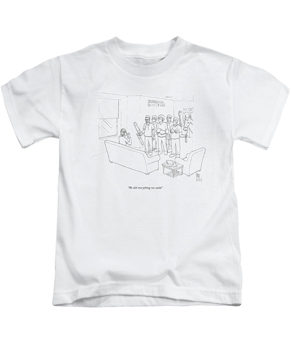 Death Kids T-Shirt featuring the drawing We Did Everything We Could by Paul Noth
