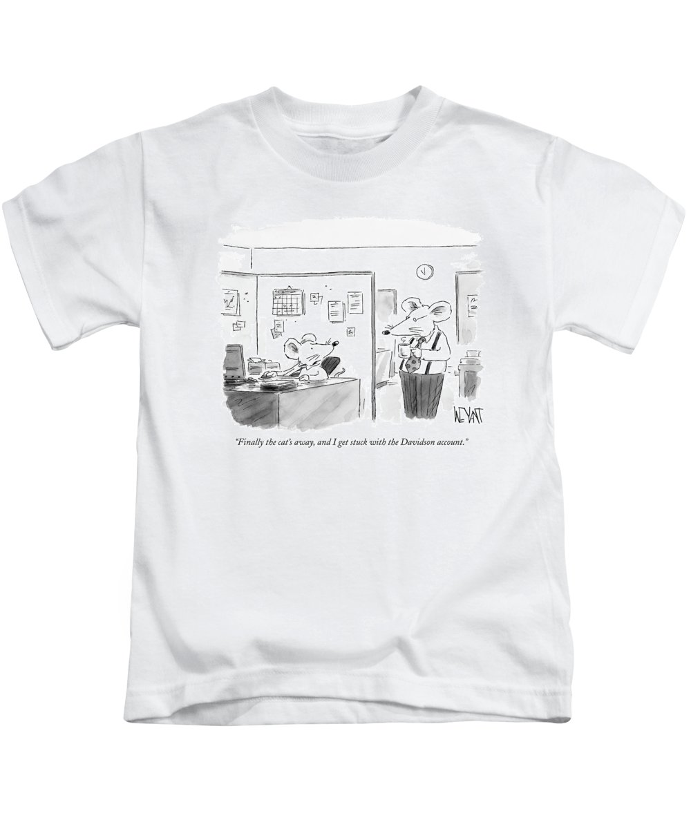 (one Mouse Employee Talking To Another.) 121599  Cwe Christopher Weyant Word Play Problems Business Management Mice Talking Kids T-Shirt featuring the drawing Finally The Cat's Away by Christopher Weyant