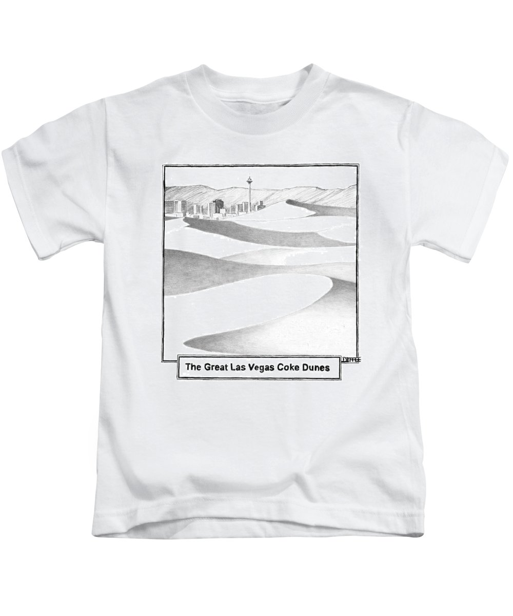 Regional Word Play Problems Drugs Mdi Matthew Diffee   (desert Dunes Outside Of Las Vegas.) 120411 Kids T-Shirt featuring the drawing The Great Las Vegas Coke Dunes by Matthew Diffee
