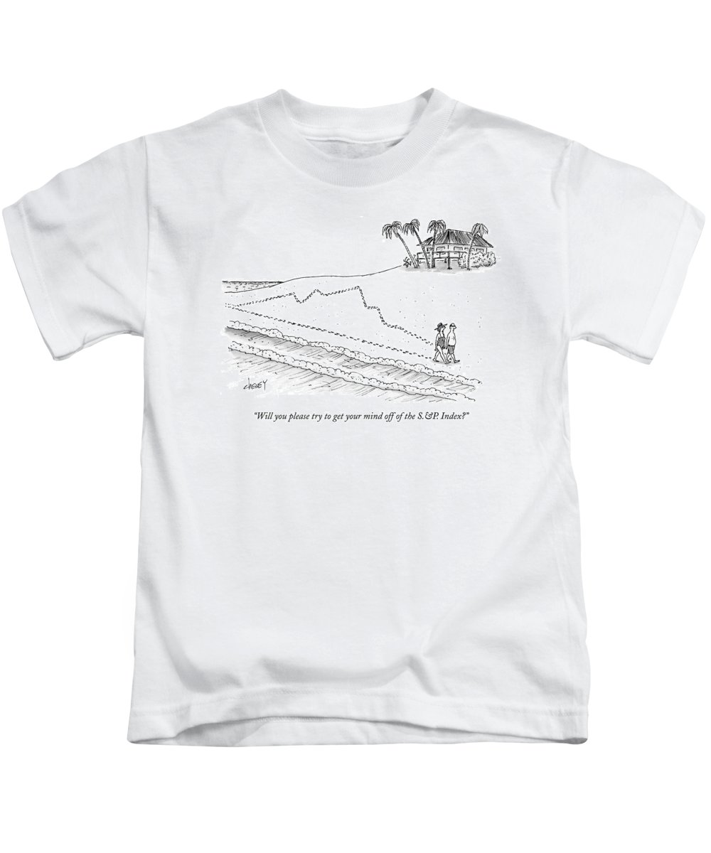 Vacations Leisure Relaxation Business Management Kids T-Shirt featuring the drawing Will You Please Try To Get Your Mind by Tom Cheney