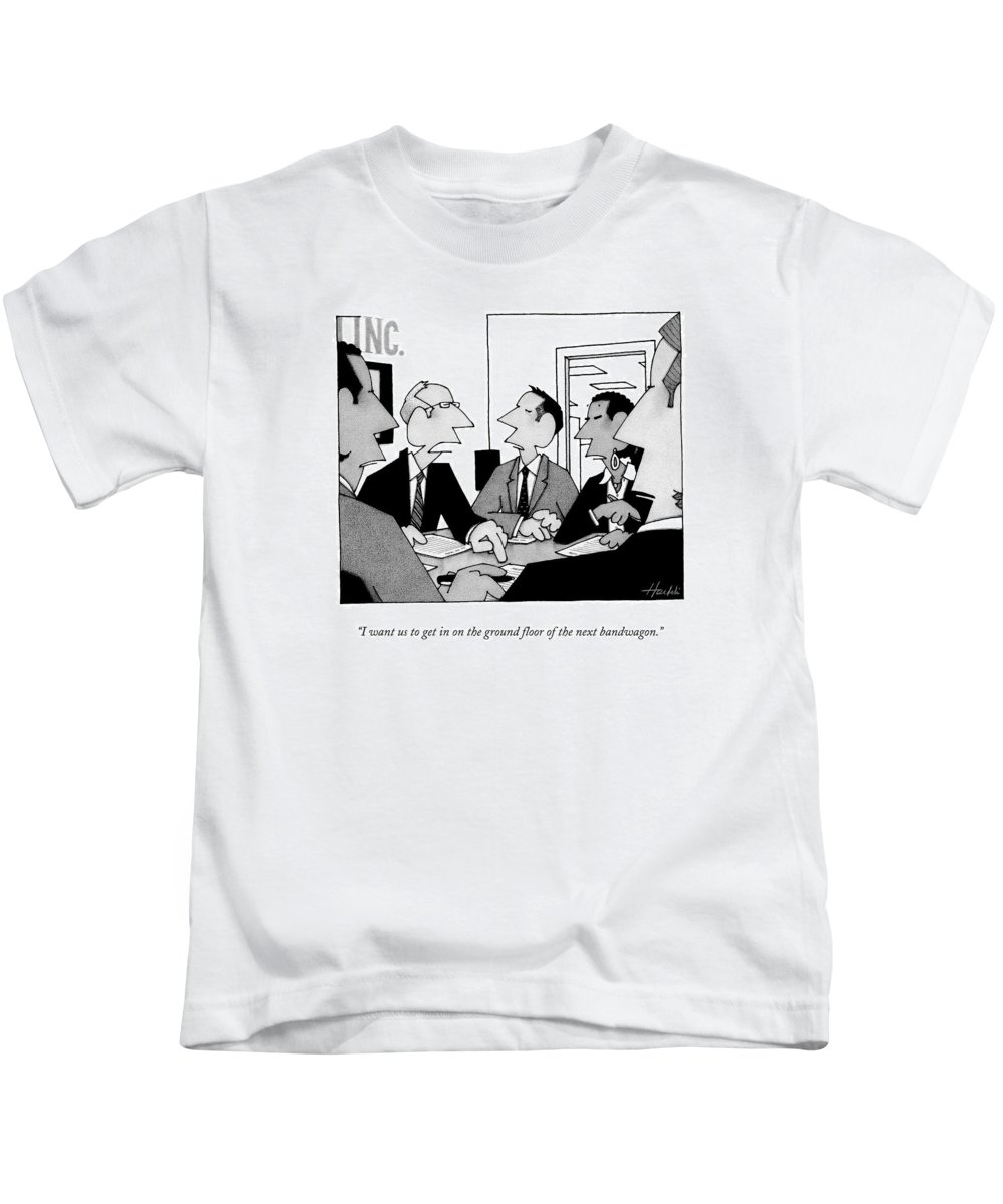 Businessmen Kids T-Shirt featuring the drawing I Want Us To Get In On The Ground Floor by William Haefeli