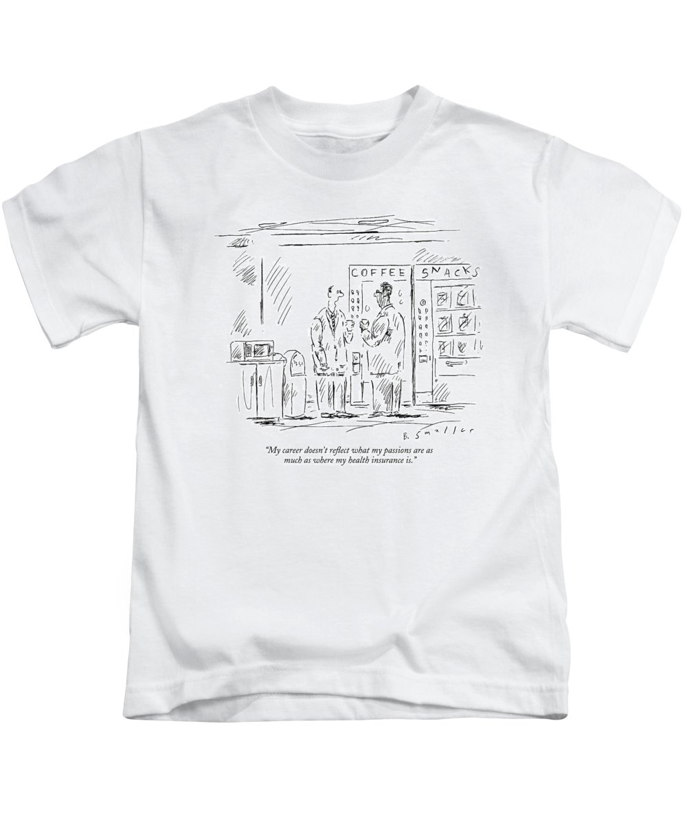 Language Word Play Employment   (two Executives Talking In The Cafeteria Snack Bar.) 121734 Bsm Barbara Smaller Kids T-Shirt featuring the drawing My Career Doesn't Reflect What My Passions by Barbara Smaller