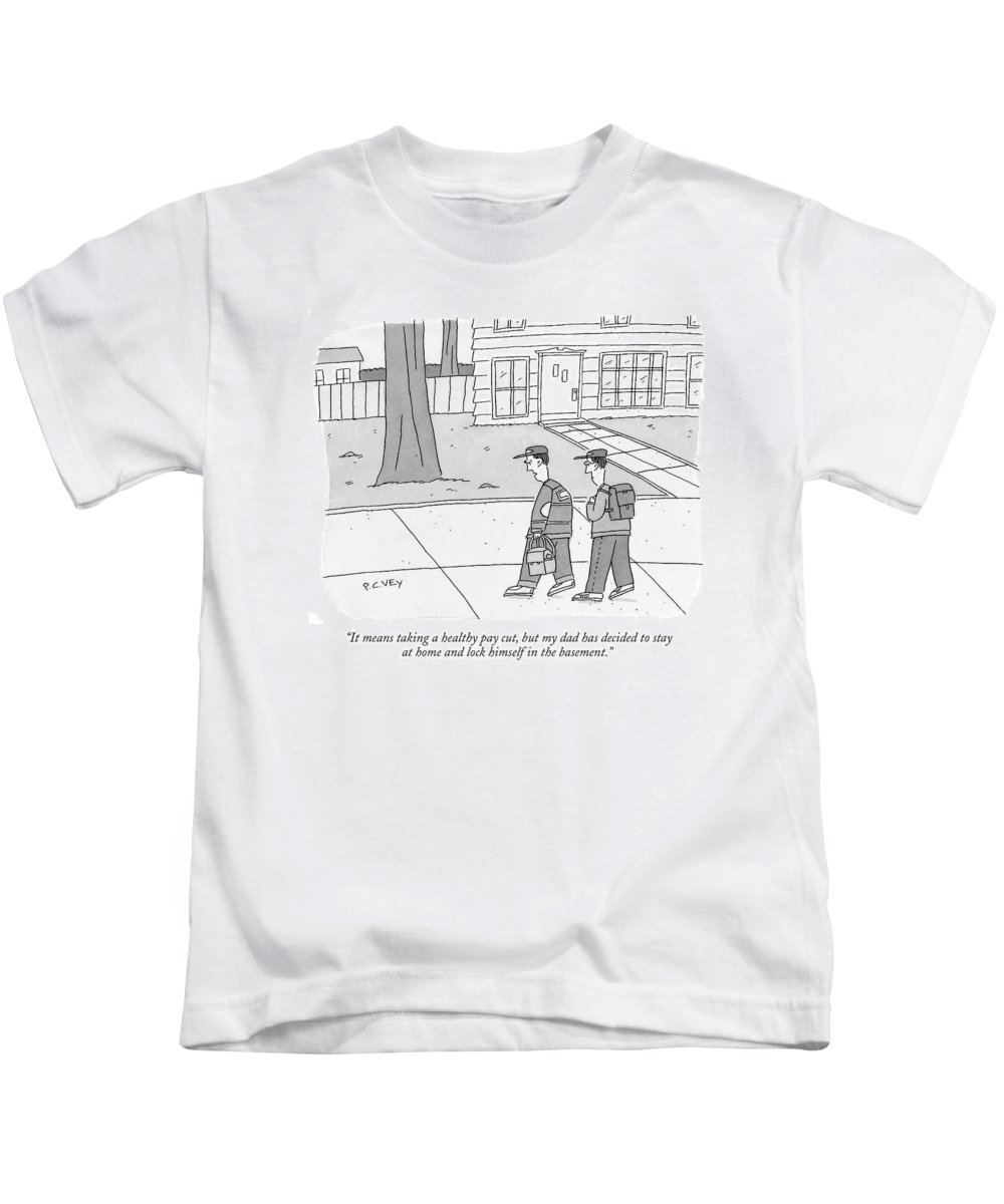 Family Parents Children Problems Unemployment Relationships   (one Teenager Talking To Another.) 120886 Pve Peter C. Vey  Peter Vey Pc Peter C. Vey P.c. Kids T-Shirt featuring the drawing It Means Taking A Healthy Pay Cut by Peter C. Vey