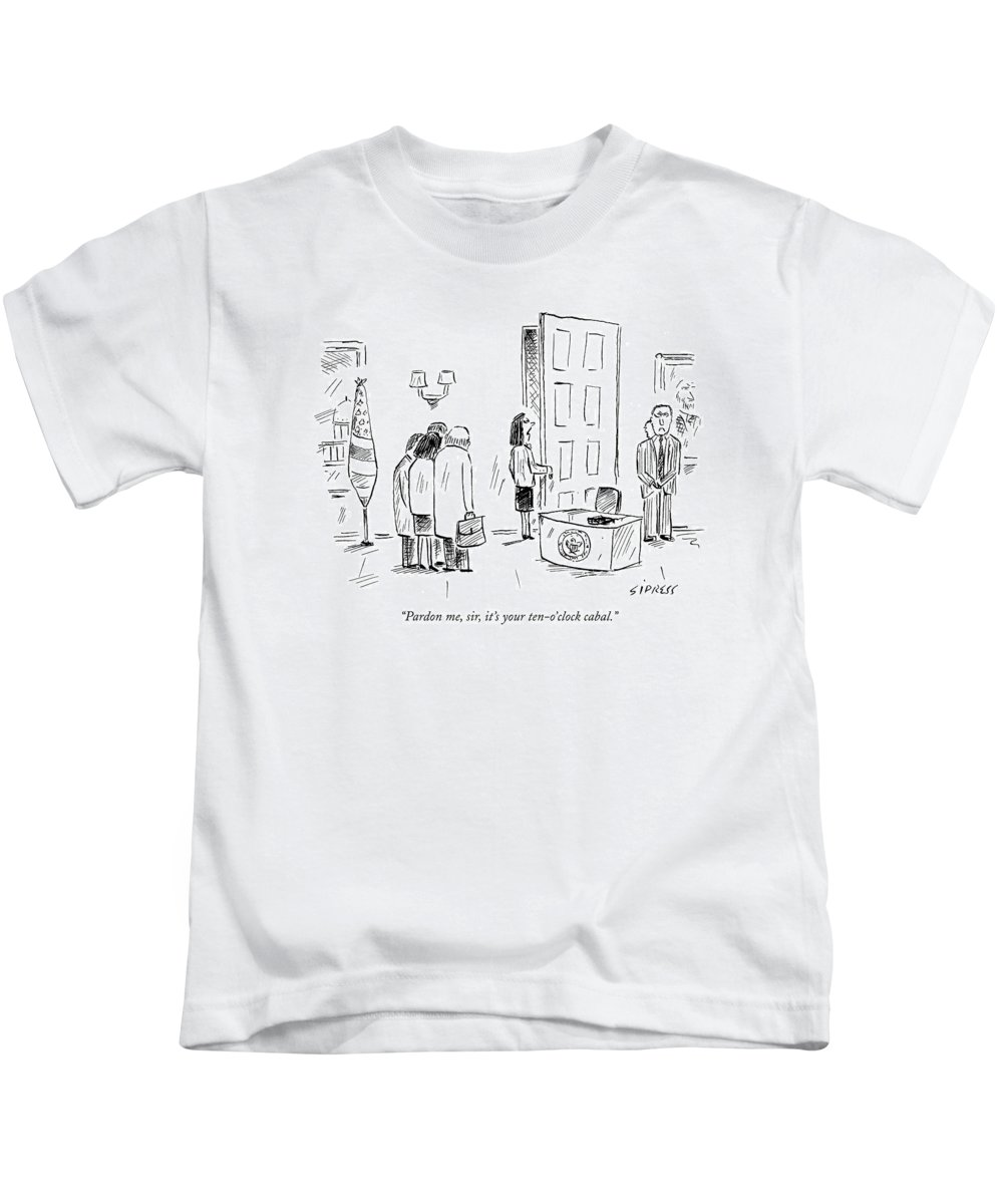 Word Play Politics Dick Cheney Donald Rumsfeld  (secretary Talking To President About Arriving Appointment.) 121531 Dsi David Sipress Kids T-Shirt featuring the drawing Pardon Me, Sir, It's Your Ten-o'clock Cabal by David Sipress