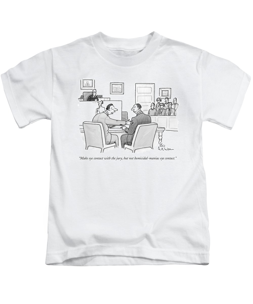 Murder Kids T-Shirt featuring the drawing Make Eye Contact With The Jury by Leo Cullum