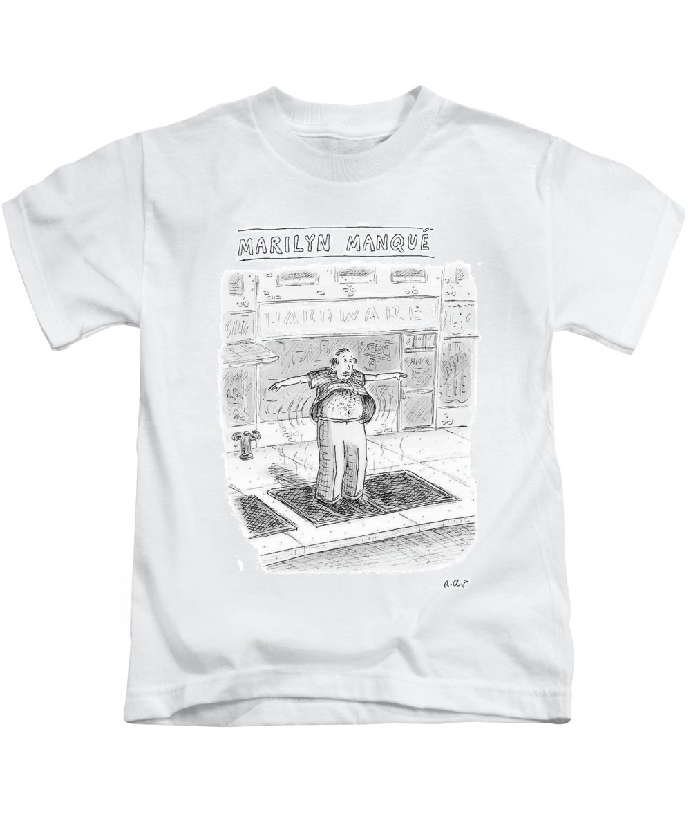 Roz Chast Rch 121249 Marilyn Manque (a Middle-aged Man Stands Over A Sidewalk-subway Vent Kids T-Shirt featuring the drawing Marilyn Manque by Roz Chast
