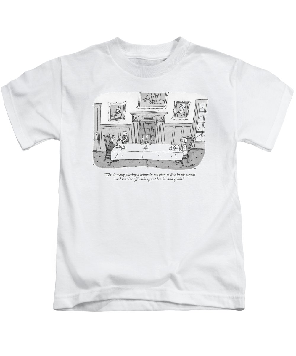 Money Rich Poor Interiors Nature Camping Low Cuisine  (rich Couple Being Served Dinner At Large Dining Table.) 120433  Pve Peter C. Vey Peter Vey Pc Peter C. Vey P.c. Kids T-Shirt featuring the drawing This Is Really Putting A Crimp In My Plan To Live by Peter C. Vey
