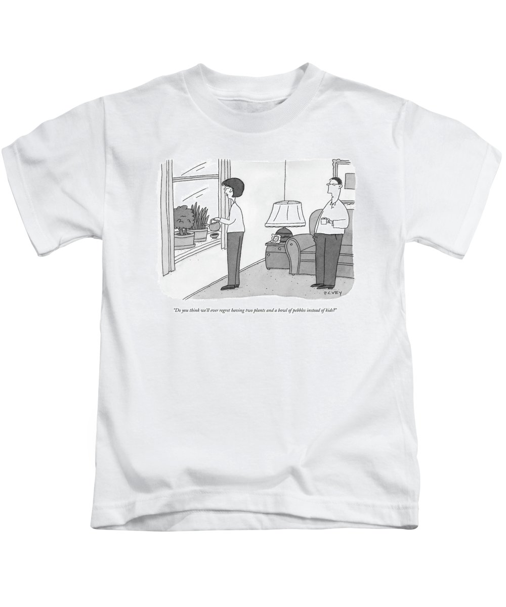 Marriage Kids T-Shirt featuring the drawing Do You Think We'll Ever Regret Having Two Plants by Peter C. Vey