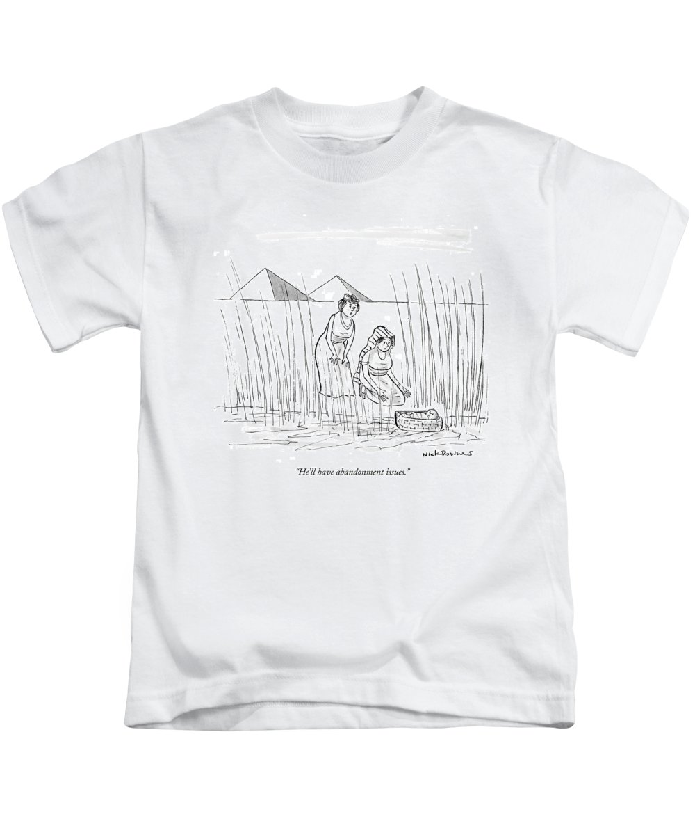 He Ll Have Abandonment Issues Kids T Shirt For Sale By Nick Downes