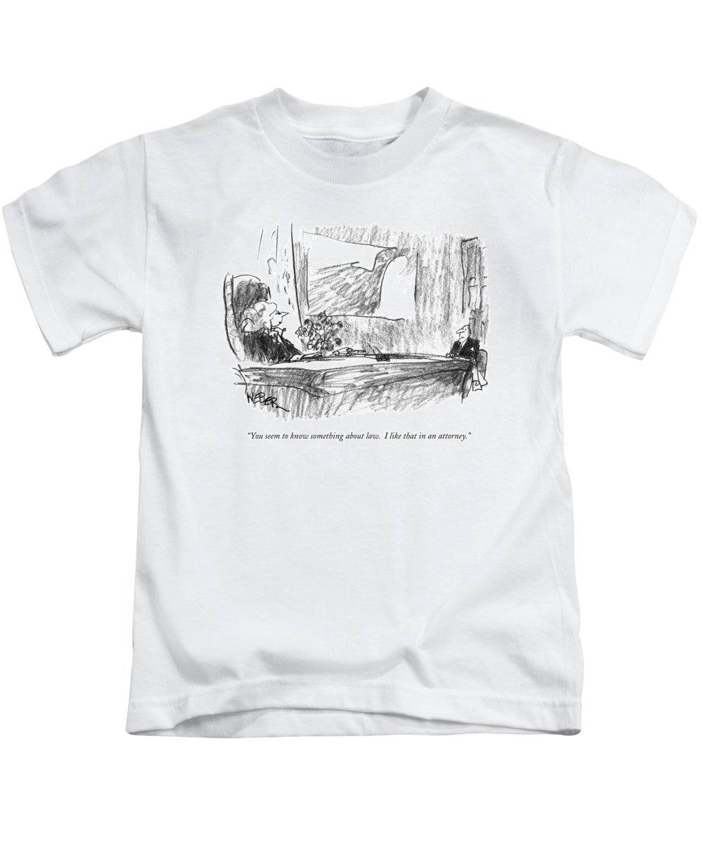 Lawyers Kids T-Shirt featuring the drawing You Seem To Know Something About Law. I Like by Robert Weber