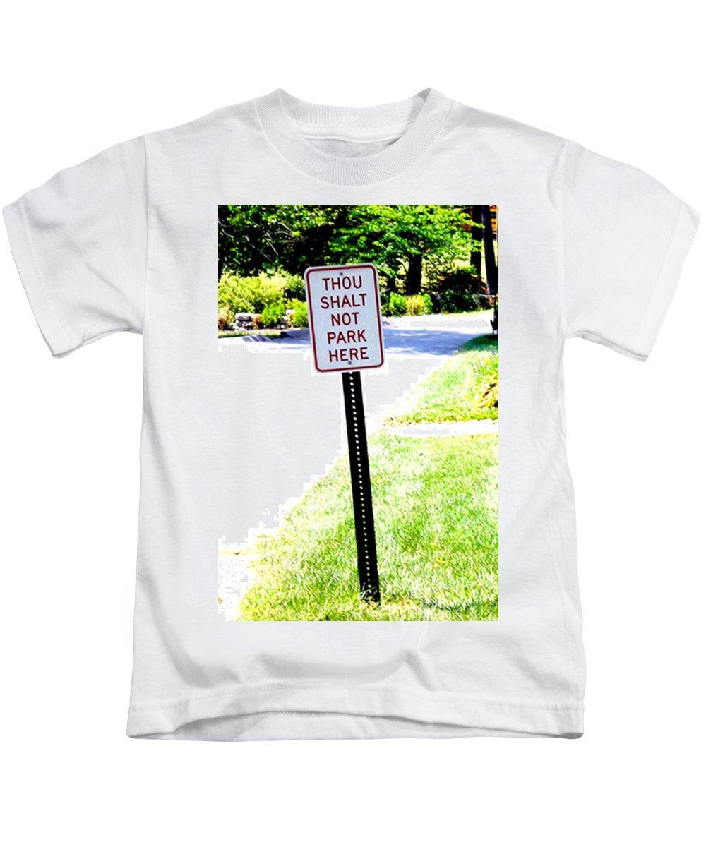Thou Shalt Not Park Here Kids T-Shirt featuring the photograph Thou Shalt Not Park Here by Seth Weaver
