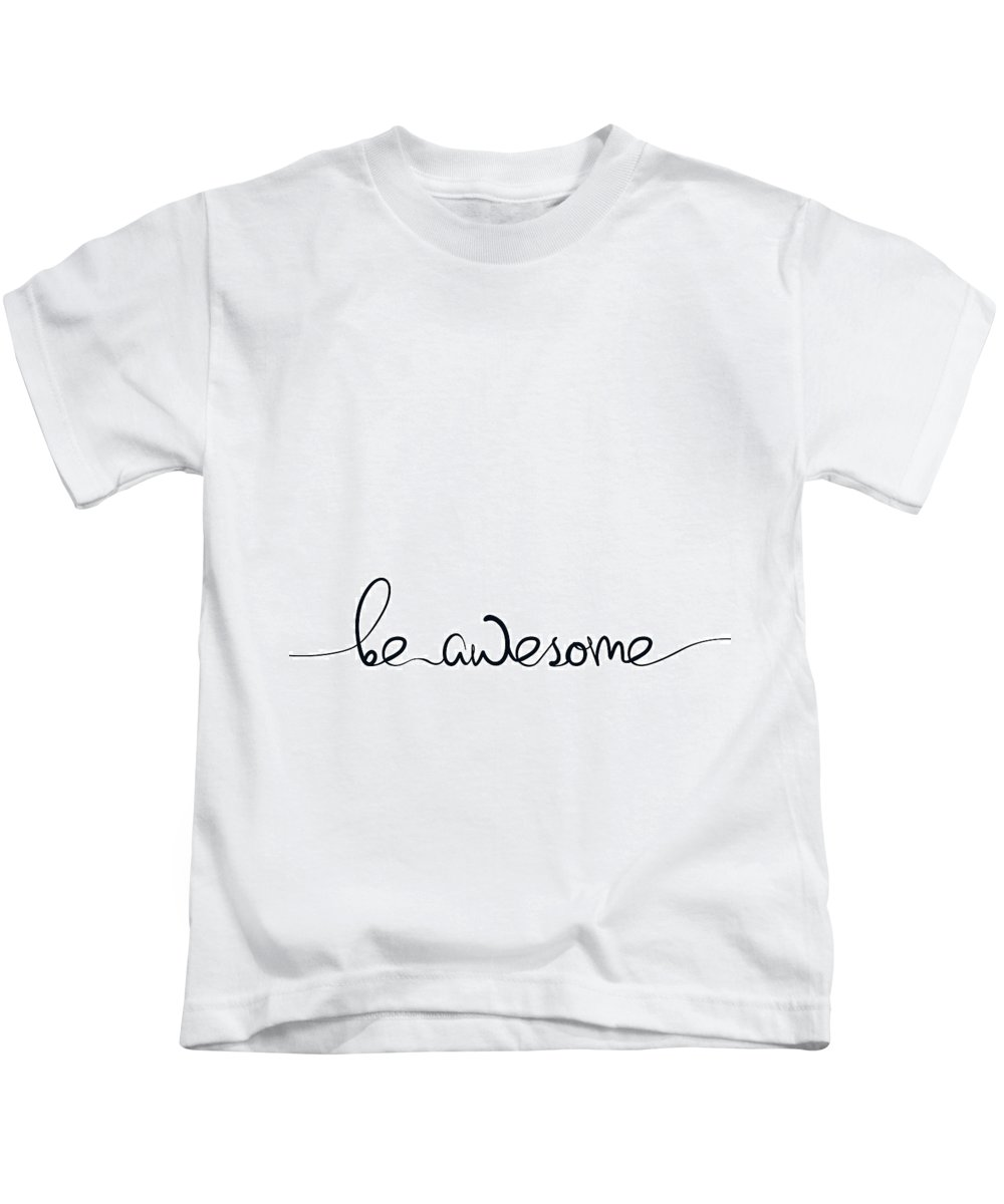 Be Awesome Kids T-Shirt featuring the digital art Be Awesome by Samuel Whitton