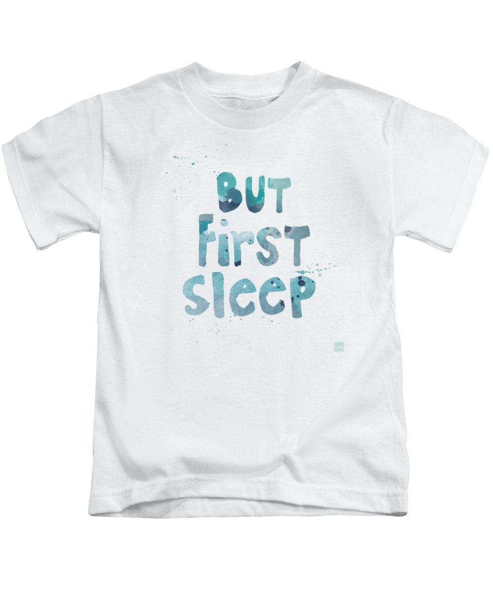 Sleep Kids T-Shirt featuring the painting But First Sleep by Linda Woods