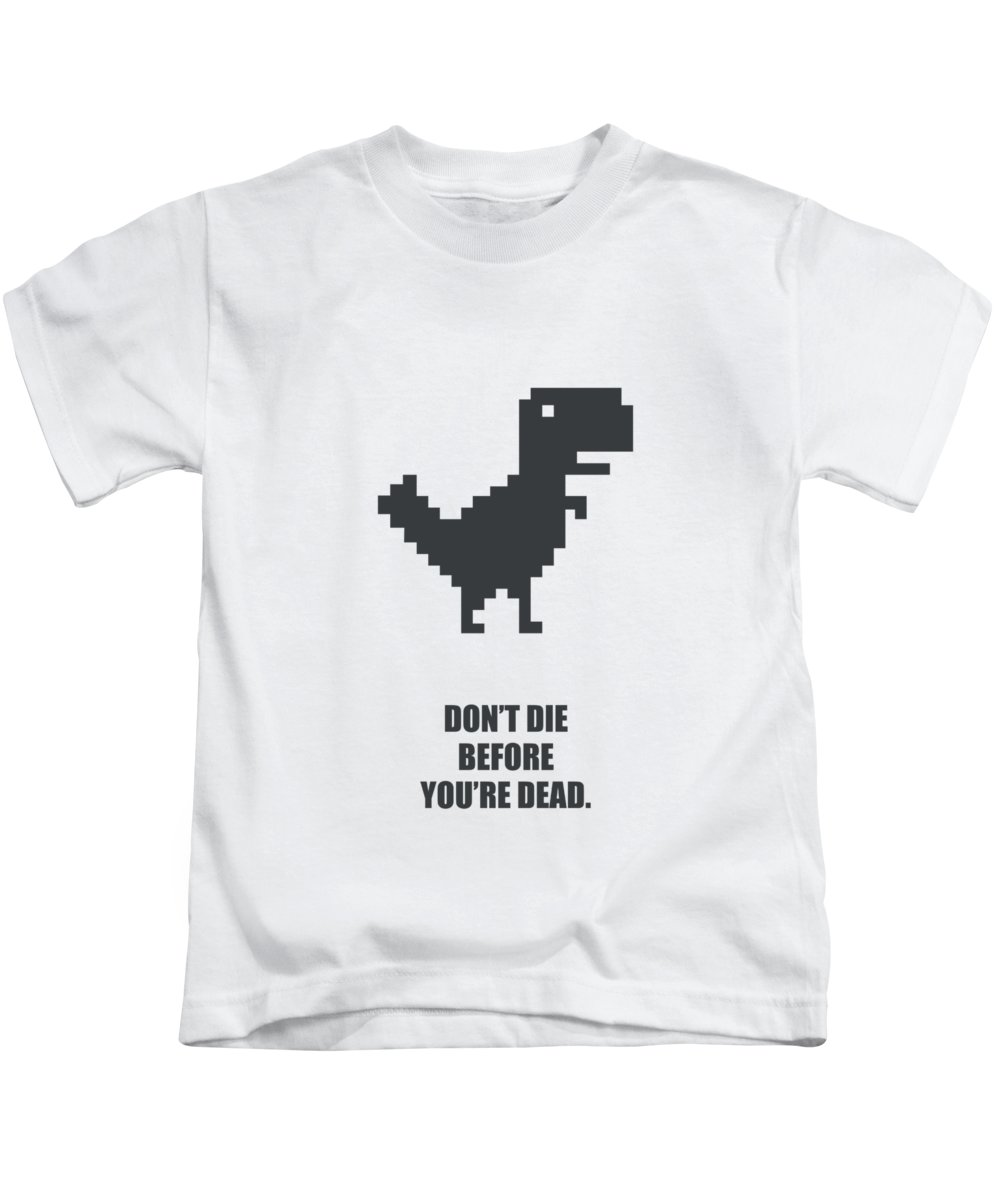 Corporate Startup Kids T-Shirt featuring the digital art Don't Die Business Quotes Poster by Lab No 4