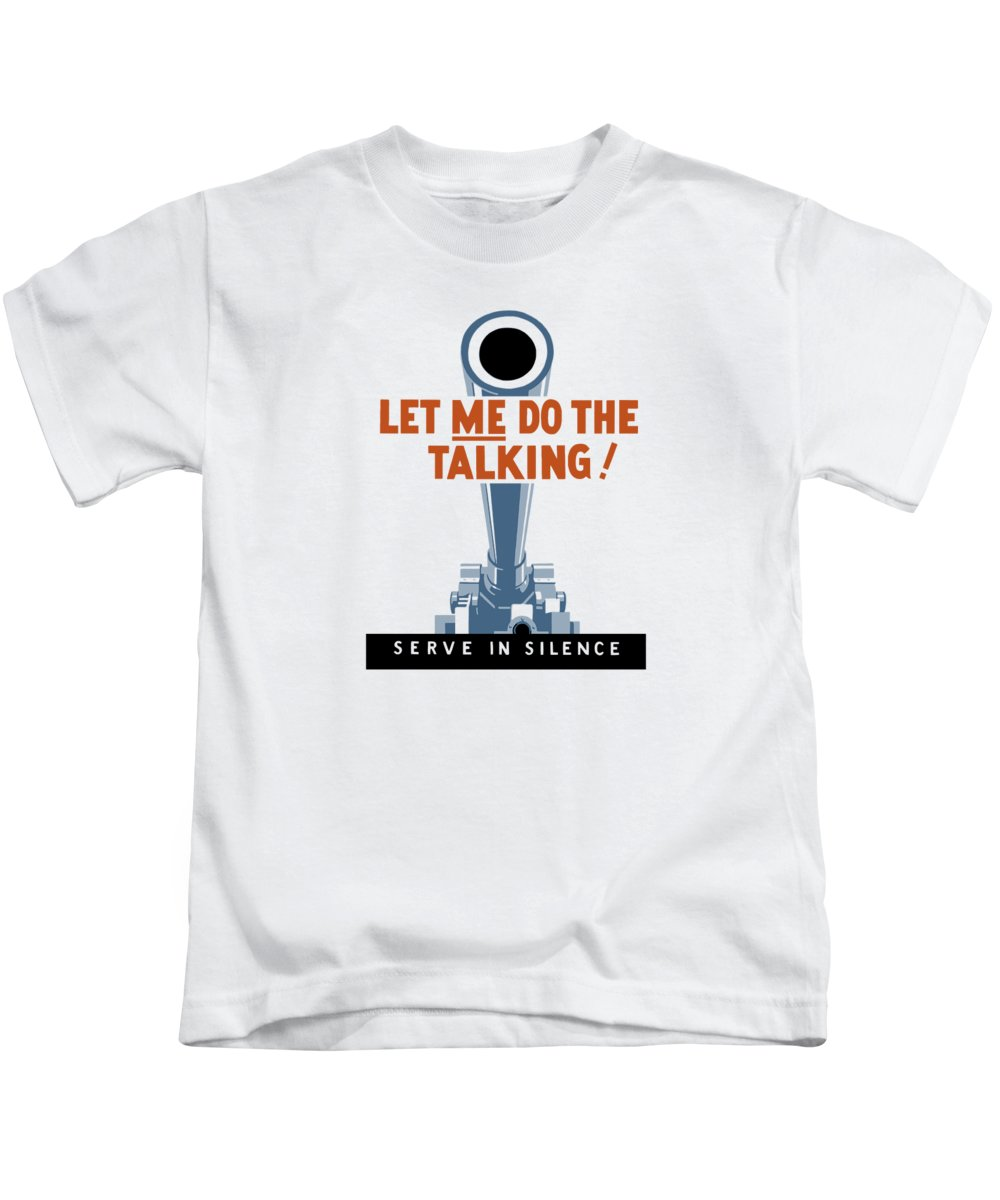 Artillery Kids T-Shirt featuring the painting Let Me Do The Talking by War Is Hell Store