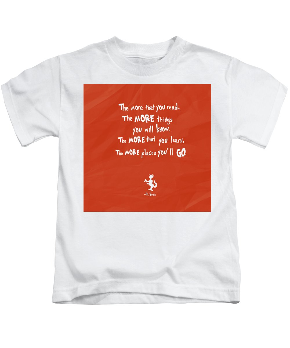 Quotes Kids T-Shirt featuring the digital art The More You Read by Christal Marshall