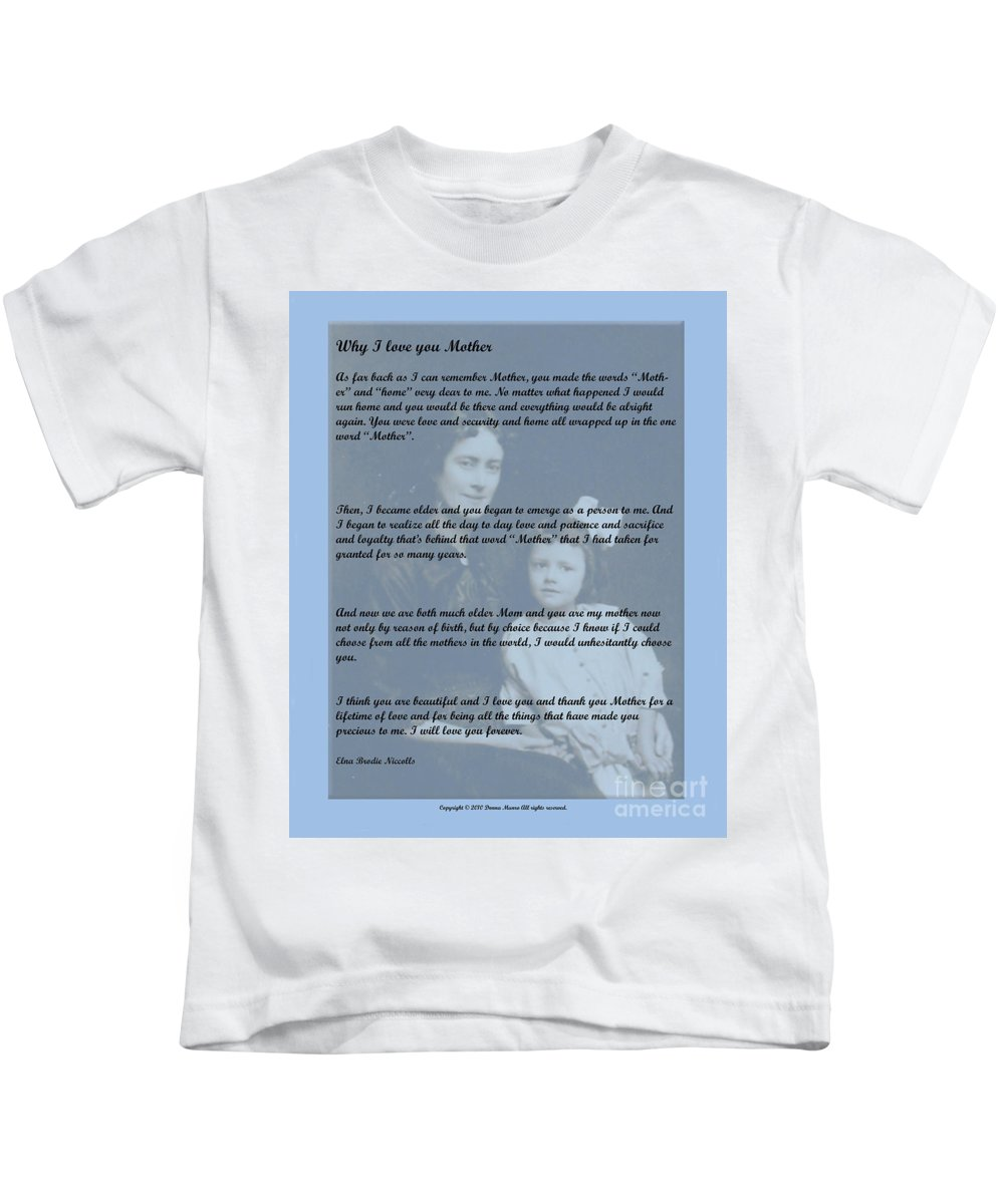 Letter To Mother Kids T-Shirt featuring the photograph Why I Love You Mother by Donna L Munro