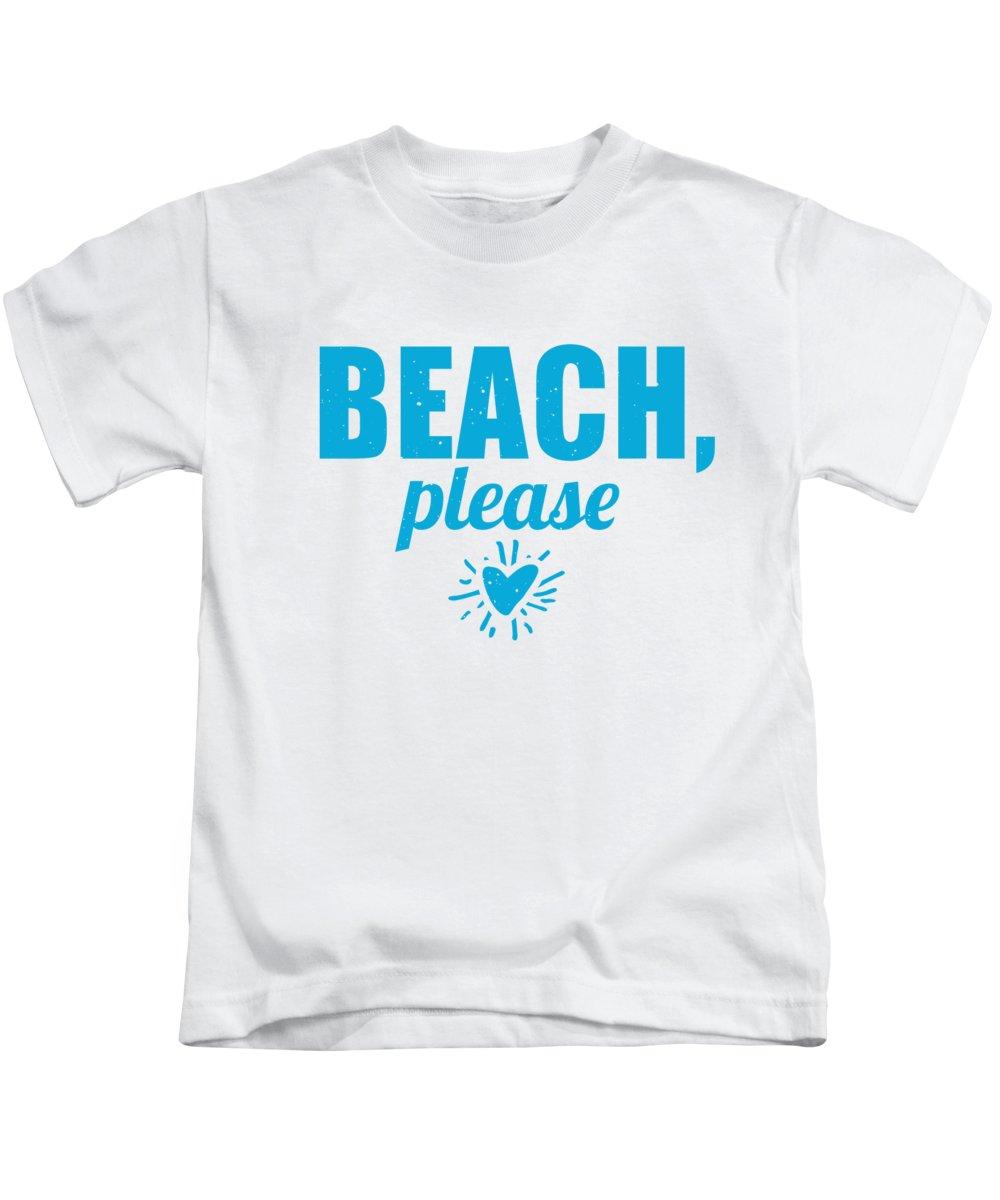 Beach Kids T-Shirt featuring the digital art Beach Please Funny Summer Pun by Jacob Zelazny